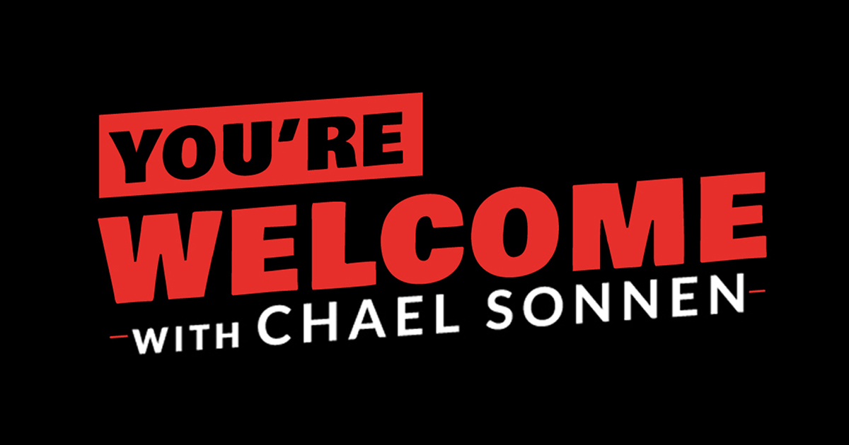 PodcastOne: You're Welcome! With Chael Sonnen
