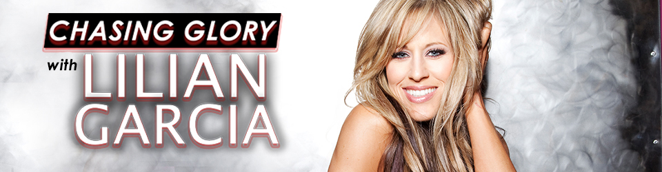 Chasing Glory with Lilian Garcia