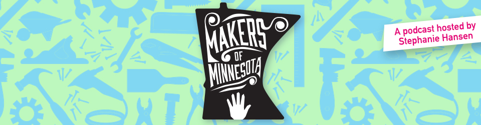 Makers of Minnesota