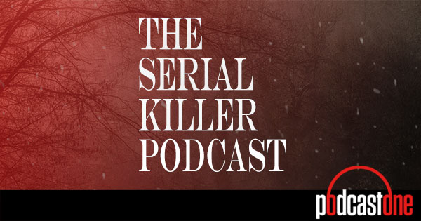Image result for the serial killer podcast