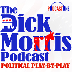 The Dick Morris Podcast