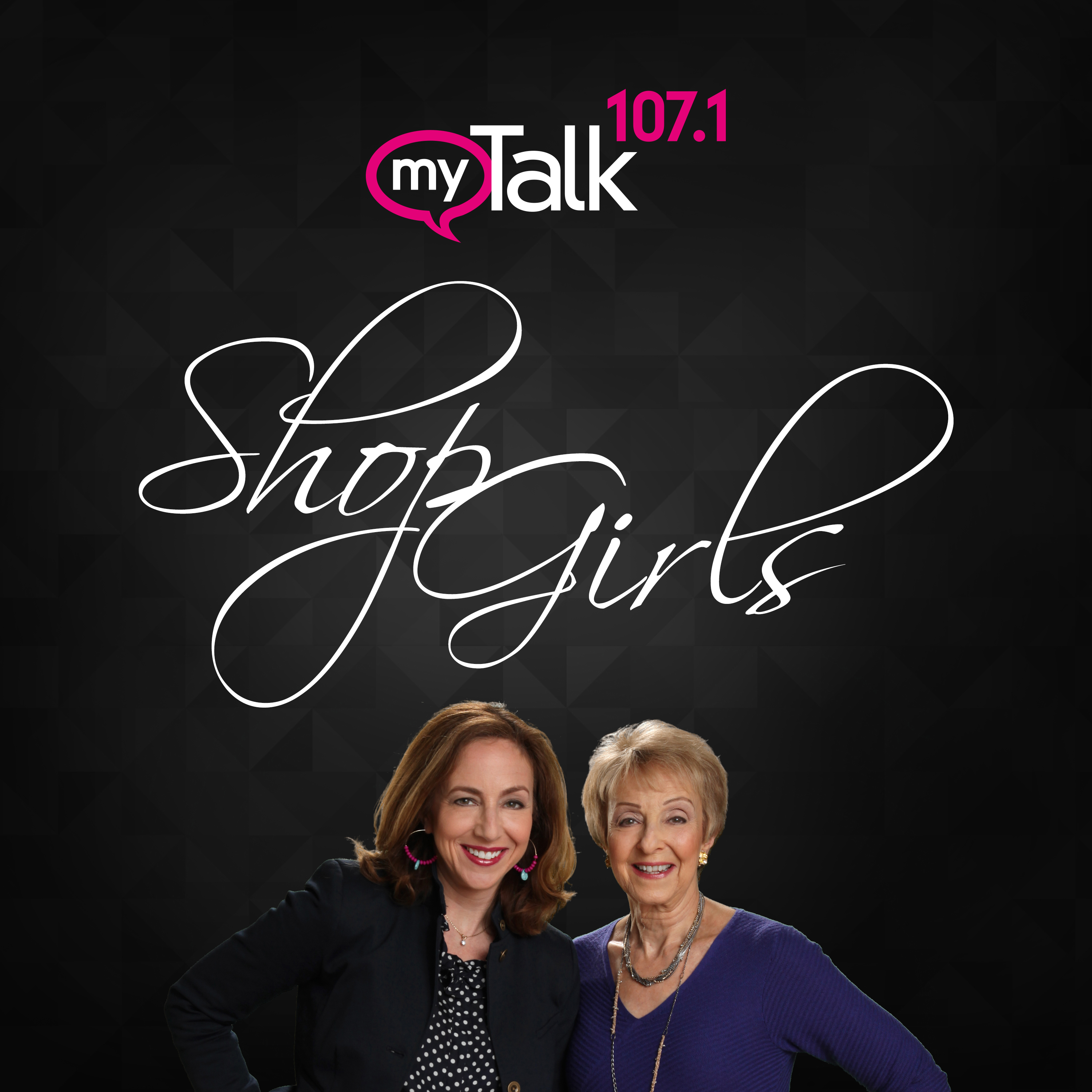 Shop Girls On Mytalk1071 By Mytalk 1071 Ktmy On Apple Podcasts