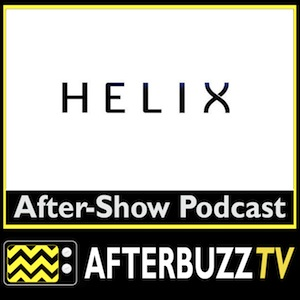 Helix AfterBuzz TV AfterShow