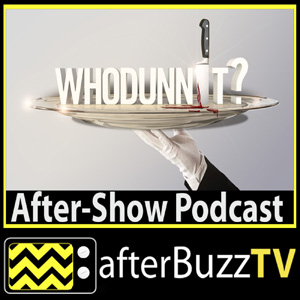 Whodunnit AfterBuzz TV AfterShow