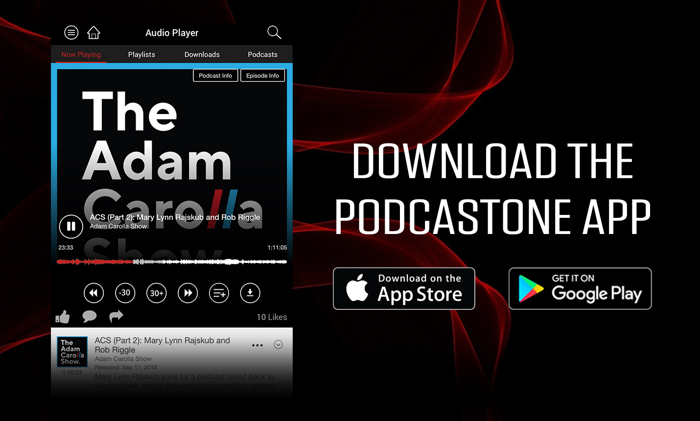 Download the PodcastOne app!