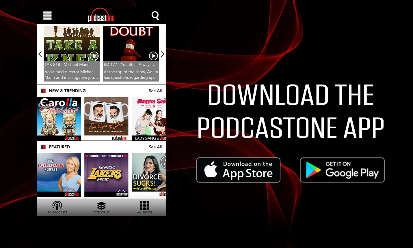 Download the New PodcastOne App!