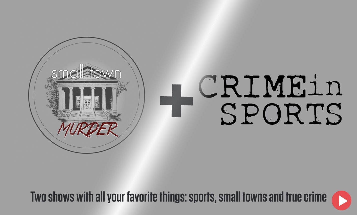 Small Town Murder / Crime in Sports