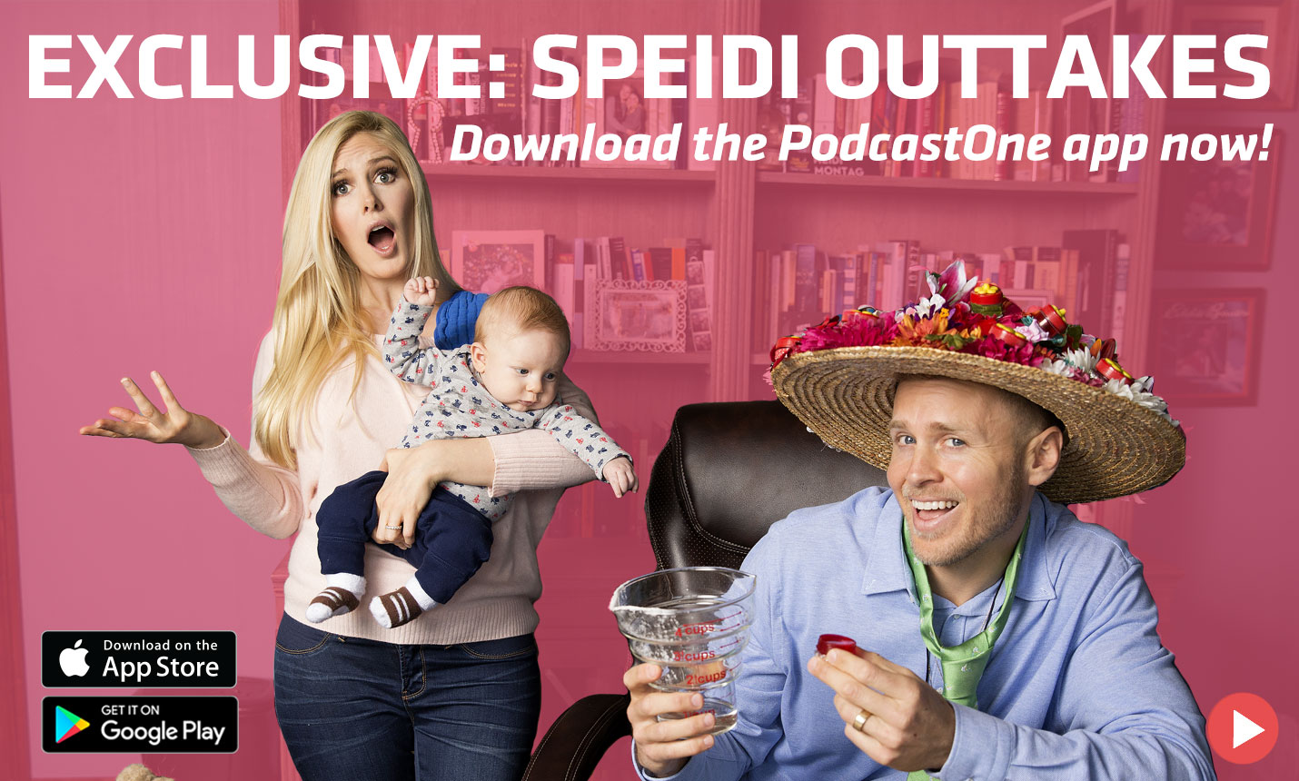 Make Speidi Famous Again - Download the PodcastOne App!