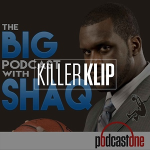 Big Podcast w/ Shaq