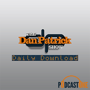 The Dan Patrick Show Daily Download