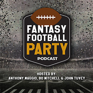 Fantasy Football Party with Anthony Maggio & Bo Mitchell