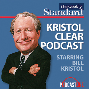 Kristol Clear Podcast with Bill Kristol
