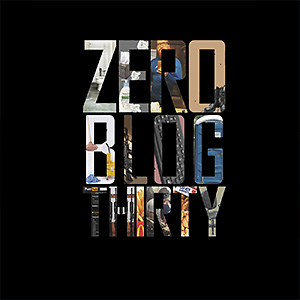 Zero Blog Thirty