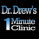 Dr. Drew's One Minute Clinic