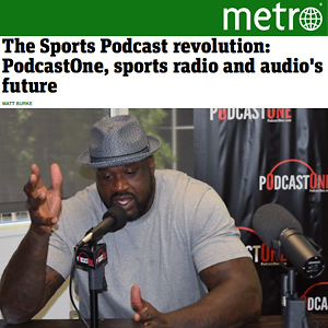 The Sports Podcast revolution: PodcastOne, sports radio and audio's future