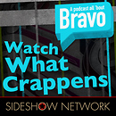 Watch What Crappens (Bravo)