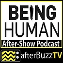 Being Human AfterBuzz TV AfterShow