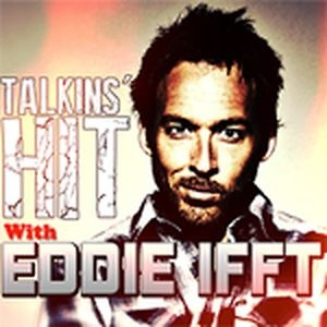 Talkins' Hit w/Eddie Ifft