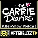 The Carrie Diaries AfterBuzz TV AfterShow