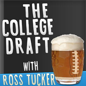 The College Draft with Ross Tucker