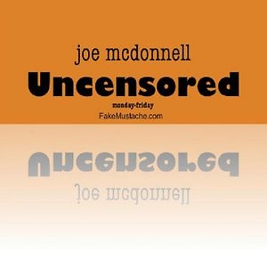 Joe McDonnell - Uncensored