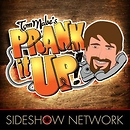 Prank it Up! with Tom Mabe