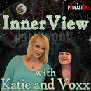 InnerView with Katie and Voxx