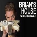 Brian's House with Brian Haner