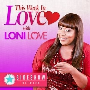 This Week in Love with Loni Love