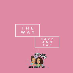 The Way With Jazz and Tae