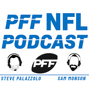 The PFF NFL Podcast